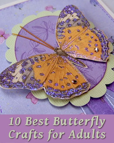 10 best butterfly crafts for adults for Spring craft ideas for adults