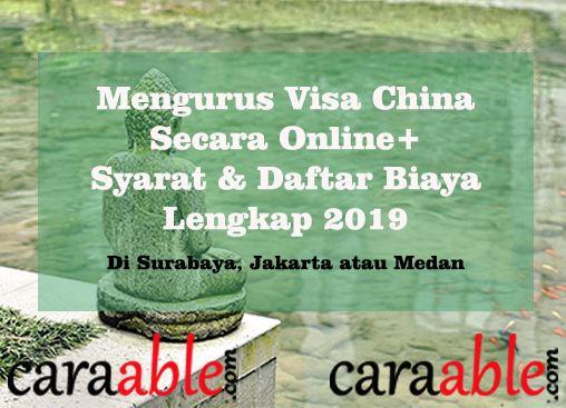 Cara mudah mengurus Visa China secara online di Indonesia, di lengkapi dengan informasi lengkap terkait  syarat visa china dan daftar biaya. ditambah formulir visa China / Visa China Form