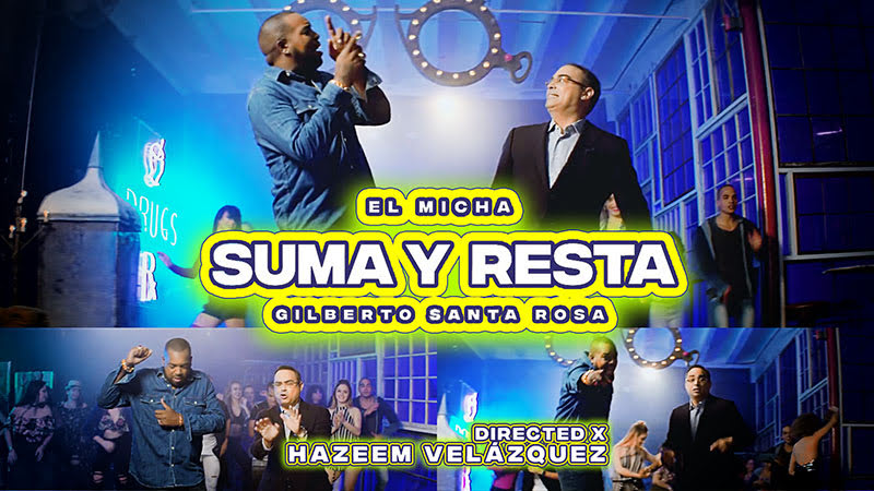 El Micha & Gilberto Santa Rosa - ¨Suma y Resta¨ - Videoclip - Director: Hazeem Velázquez. Portal Del Vídeo Clip Cubano