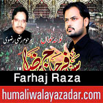http://www.humaliwalayazadar.com/2016/10/farhaj-raza-nohay-2017.html