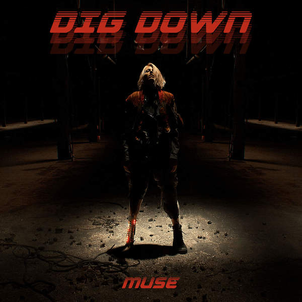 Muse - Dig Down - Single Cover