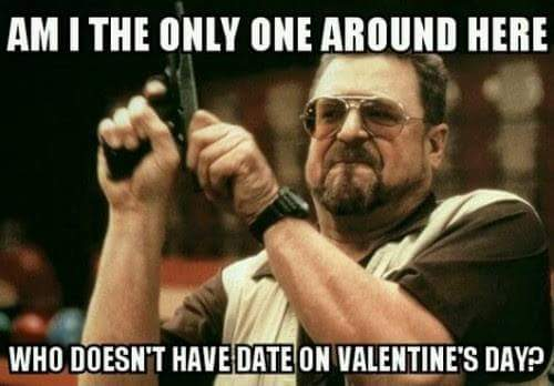 Funny Memes For Valentines Day In : Fresh funny valentine s day memes for singles topjokes