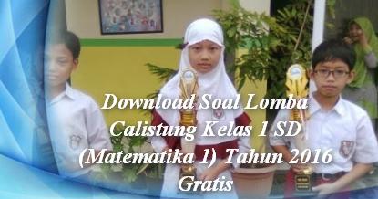 Download Soal Lomba Calistung Kelas 1 Sd Matematika