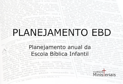 Planejamento para escola bíblica infantil