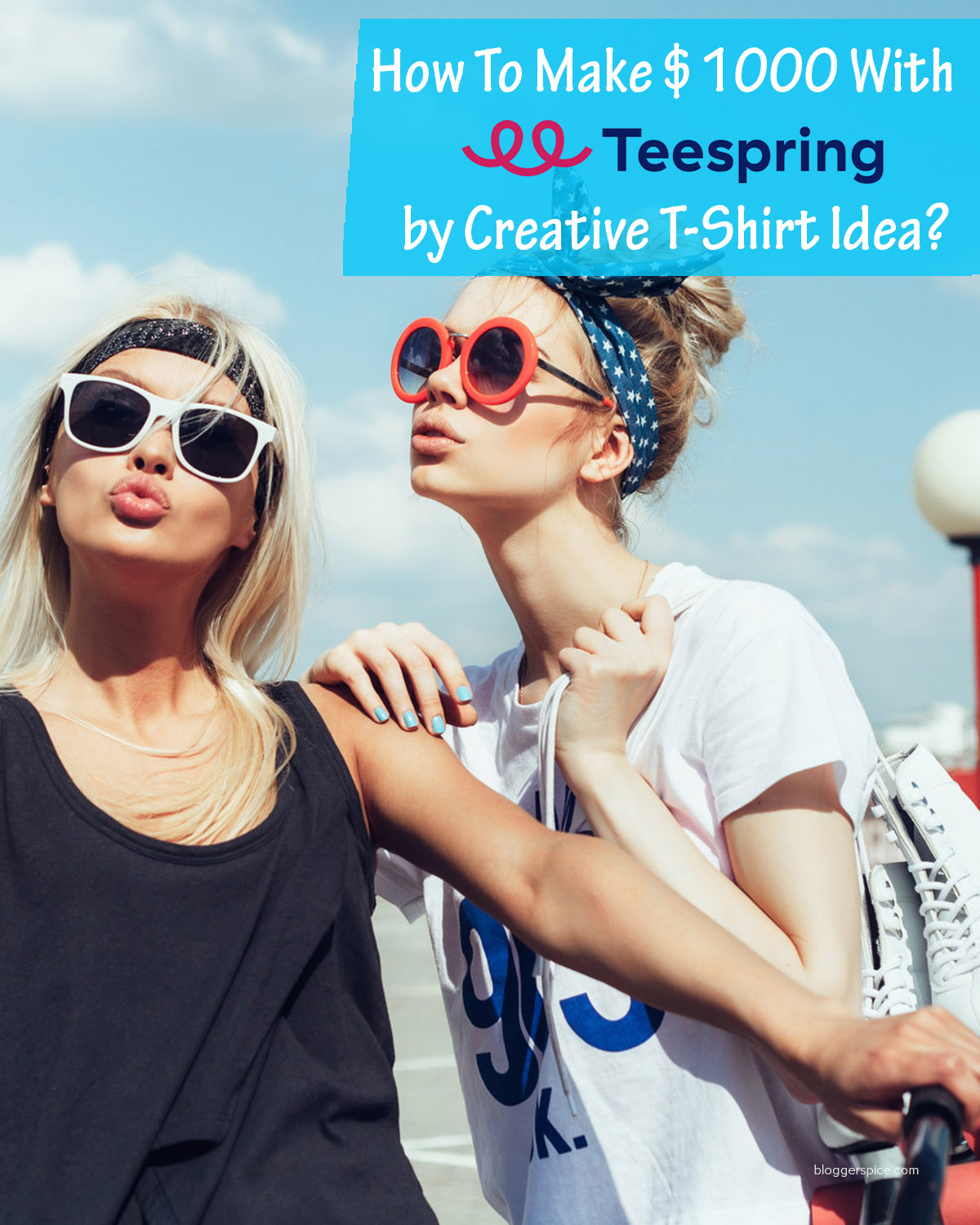 How To Make $1000 With Teespring by Creative T-Shirt Idea?