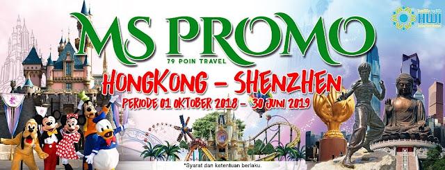 MS PROMO wisata Hongkong - Shenzhen dan Umroh