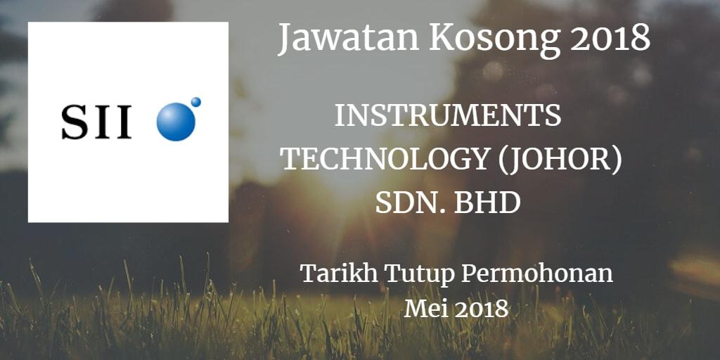 Jawatan Kosong INSTRUMENTS TECHNOLOGY (JOHOR) SDN. BHD Mei 2018