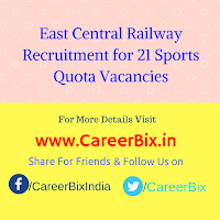 East Central Railway Recruitment for 21 Sports Quota Vacancies