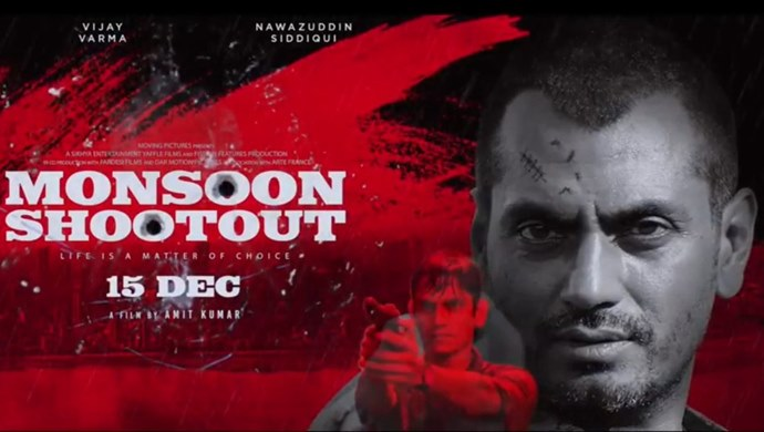 Monsoon Shootout Navazudin Siddiqui 2017 Full Movie Download From 99 Hindi Movies