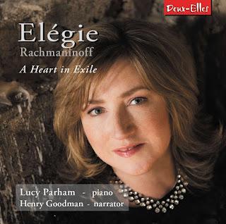 Elegie: Rachmaninoff, a heart in exile - Lucy Parham - Deux Elles