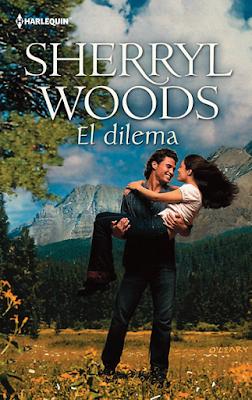 Sherryl Woods - El Dilema