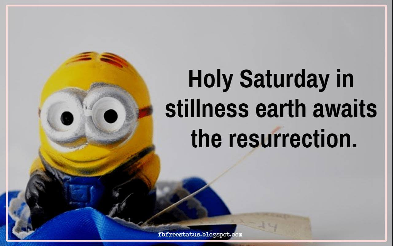 Holy Saturday in stillness earth awaits the resurrection.