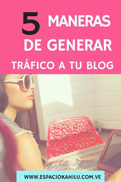 Como generar tráfico para mi blog
