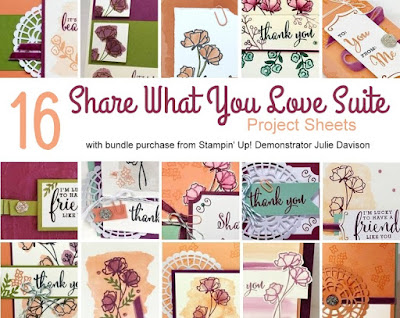 16 Bonus Project Sheets for Stampin' Up! Early Release Share What You Love Suite ~ free with bundle purchase from U.S. Stampin' Up! Demonstrator Julie Davison ~ www.juliedavison.com/shoplog