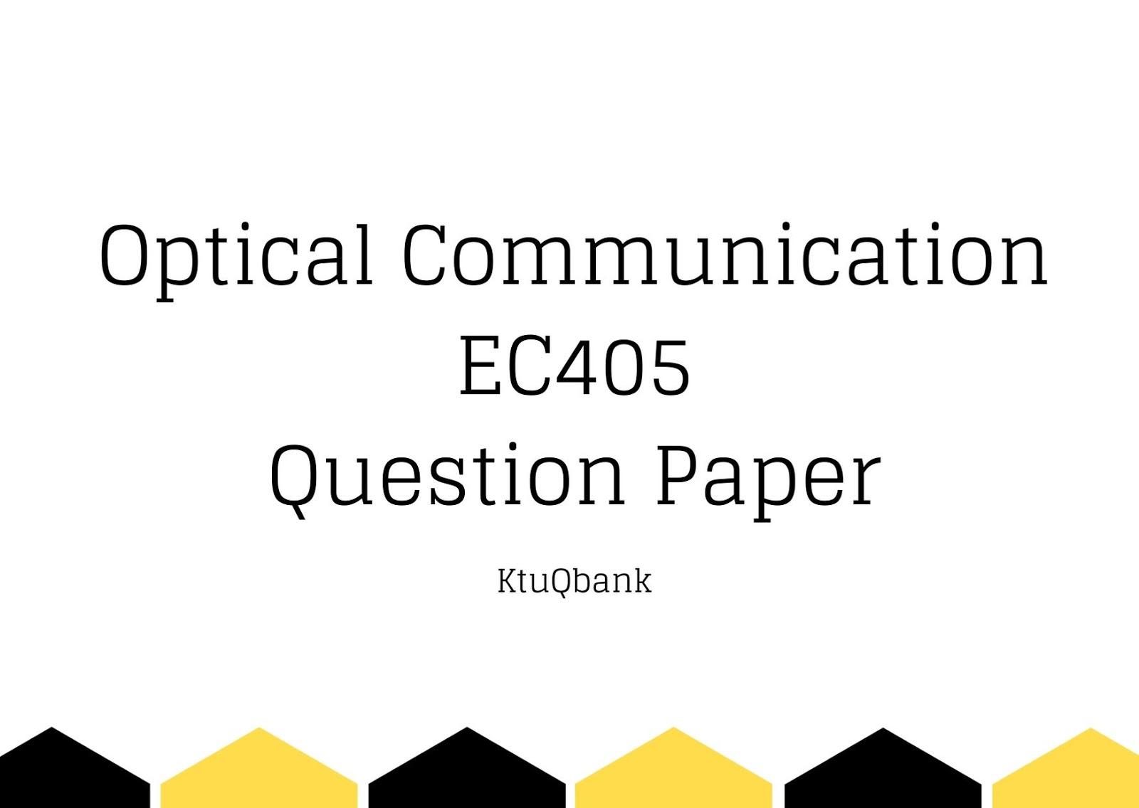 Optical Communication | EC405 | Question Papers (2015 batch)