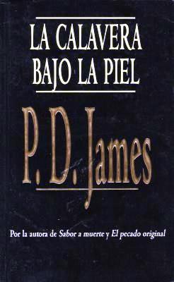 La calavera bajo la piel – P.D. James