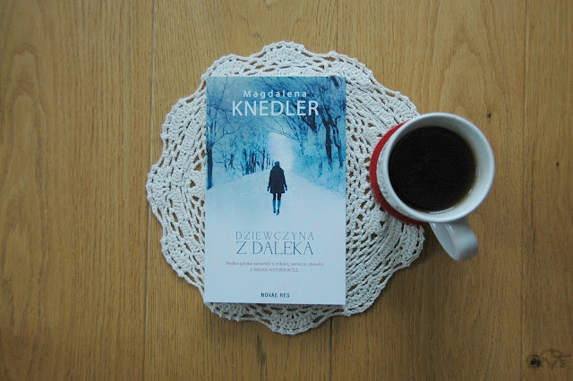 dziewczyna z daleka magdalena knedler literatura kobieca z historią