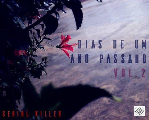 Serial Killer - Dias de um ano Passado Vol.2