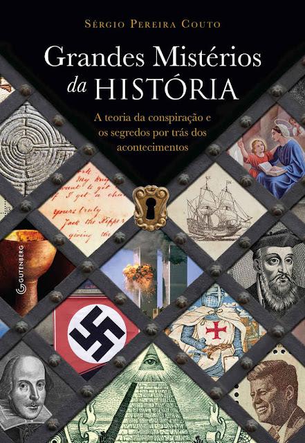 Grandes Mistérios da História - Sérgio Pereira Couto