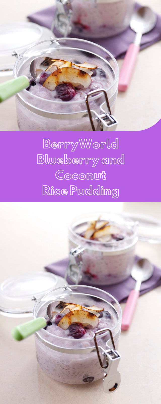 BerryWorld Blueberry and Coconut Rice Pudding
