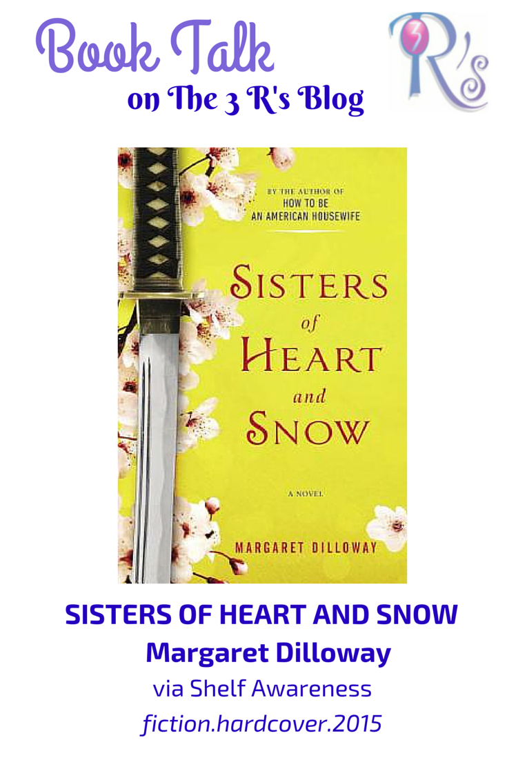book discussion SISTERS OF HEART AND SNOW Margaret Dilloway The 3 Rs Blog