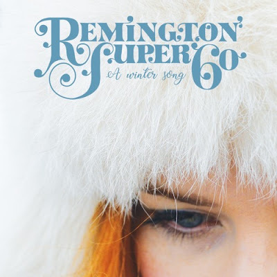 Remington Super 60 – A Winter Song