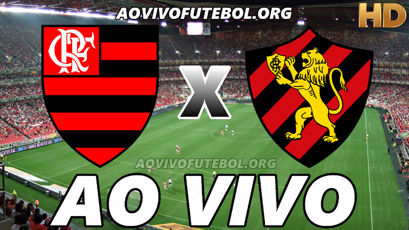 Assistir Flamengo vs Sport Ao Vivo HD