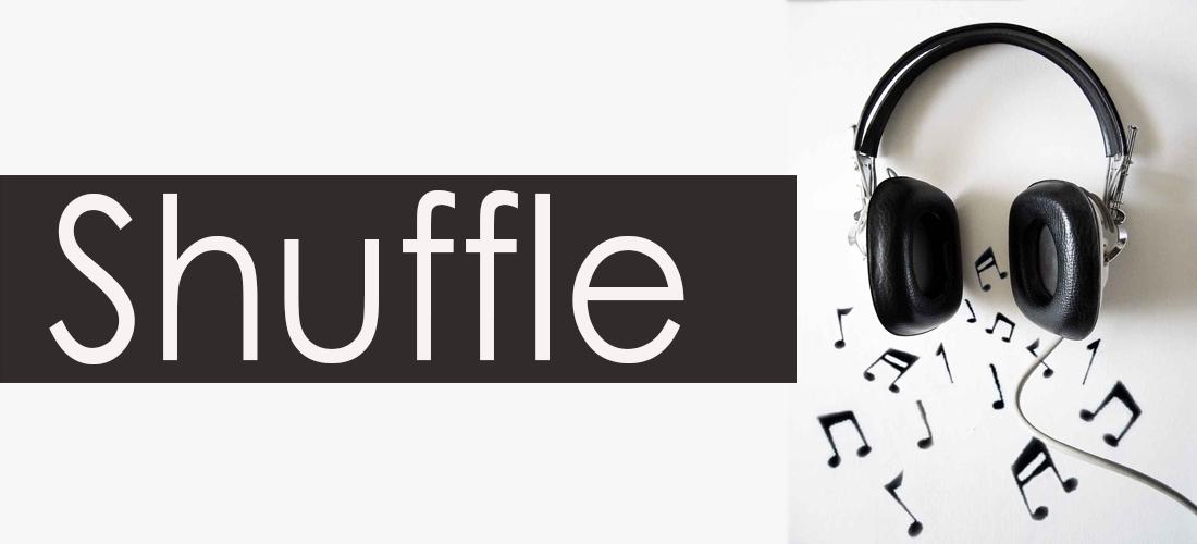 Shuffle - Shuffle #39 - Erick's Time