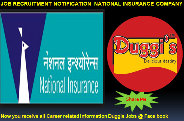 Duggis Jobs: NATIONAL INSURANCE COMPANY LIMITED ...
