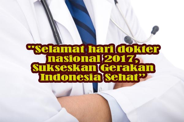 Kata Kata dan Kartu Ucapan Selamat Hari Dokter Nasional 2017 dan Sejarah Hari Dokter