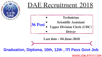 DAE Recruitment 2018 - 36 Posts Assistant, UDC- Graduation, Diploma, ITI Govt Jobs Apply Online