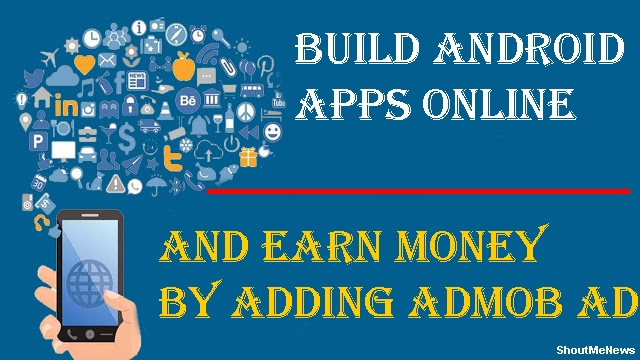 How to Build Android Apps Online