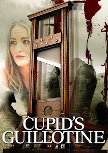 Cupid's Guillotine Poster