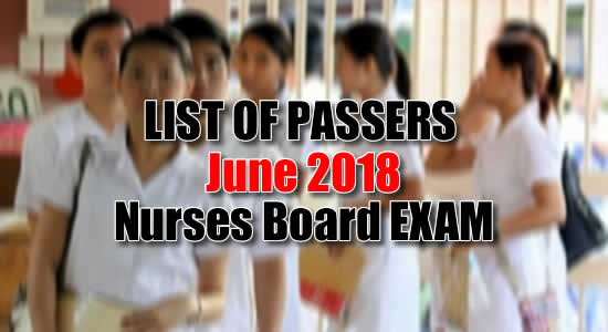 List of Passers: Nurse Licensure/Board Examination PRC June 2018
