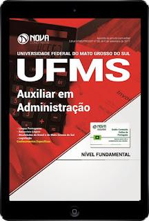 http://www.novaconcursos.com.br/apostila/digital/ufms-universidade-federal-de-mato-grosso-do-sul/download-ufms-2017-auxiliar-administracao?acc=81e5f81db77c596492e6f1a5a792ed53