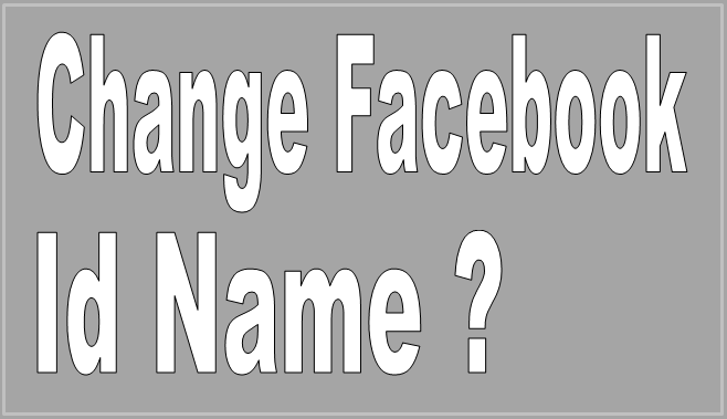 Change Facebook Id Name ?