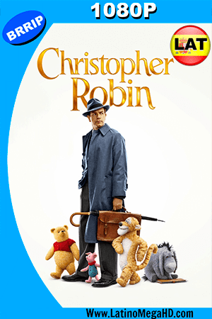 Christopher Robin: Un Reencuentro Inolvidable (2018) Latino HD 1080P ()