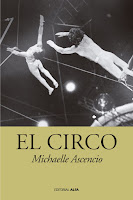 http://mariana-is-reading.blogspot.com/2015/12/el-circo-michaelle-ascencio-libro.html