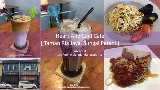 Heart & Soul Cafe Sungai Petani