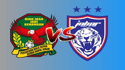 Live Streaming Kedah vs JDT FC Liga Super 29.3.2019