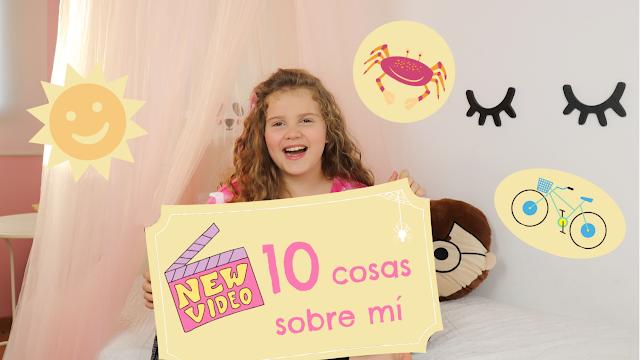 10 cosas sobre mi - canal infantil YouTube - Noa y Lula