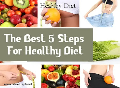The Best 5 Steps For Healthy Diet