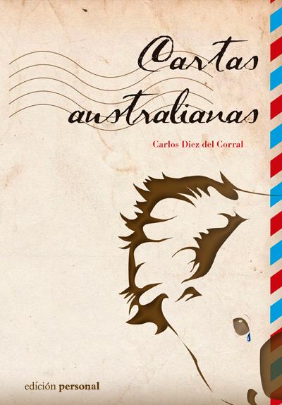 Entre Paginas: Reseña Cartas Australianas, Carlos Diez del Corral