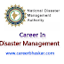 Career In Disaster Management - Scope and Opportunities?