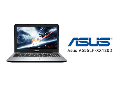 Asus A555LF-XX120D Laptop Gaming 6 Jutaan - www.helloflen.com