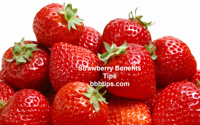 Strawberry Benefits Tips