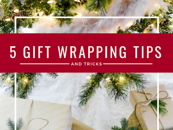 12 Days of Christmas - 5 Gift Wrapping Tips and Tricks