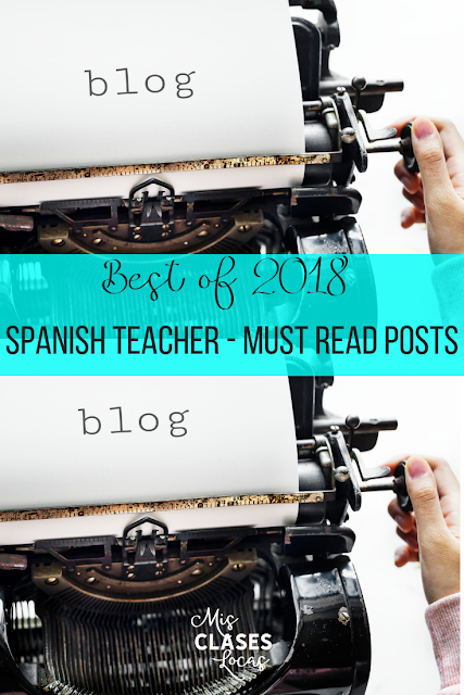 Best of 2018: must read blog posts for Spanish teachers