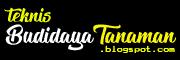 Teknis Budidaya Tanaman