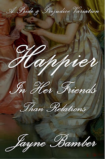 Book Cover: Happier in Her Friends Than Relations by Jayne Bamber